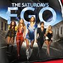 Ego/The Saturdays