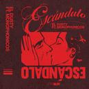 Escándalo (feat. Monophonicos)/El Dusty