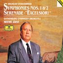 "Stenhammar: Symphonies Nos. 1 & 2, Serenade, ""Excelsior!""/Gothenburg Symphony Orchestra, Neeme Järvi"