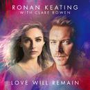 Love Will Remain/Ronan Keating