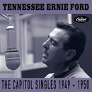 The Capitol Singles 1949-1950/Tennessee Ernie Ford