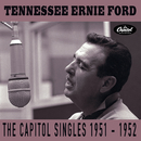 The Capitol Singles 1951-1952/Tennessee Ernie Ford