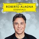 Roberto Alagna: Essentials/Roberto Alagna