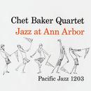Jazz At Ann Arbor (Live)/チェット・ベイカー