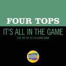 It's All In The Game (Live On The Ed Sullivan Show, November 8, 1970)/Four Tops