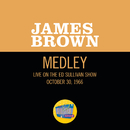 Please, Please, Please/Night Train (Medley/Live On The Ed Sullivan Show, October 30, 1966)/James Brown