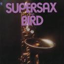 Supersax Plays Bird/Supersax
