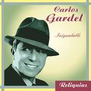Inigualable/Carlos Gardel