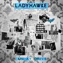 Sunday Drive (Remixes)/Ladyhawke