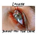 Donne-moi ton cœur/Louane