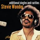 Additional Singles & Rarities/Stevie Wonder