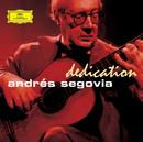 Dedication/Andrés Segovia