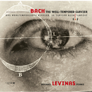 Bach: The Well-Tempered Clavier 1 & 2/Michael Levinas
