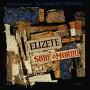 Elizete Sobe O Morro/Elizeth Cardoso