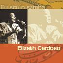 Eu Sou O Samba/Elizeth Cardoso
