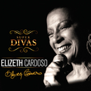 Super Divas - Elizeth Cardoso/Elizeth Cardoso