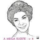A Meiga Elizeth Nº 4/Elizeth Cardoso