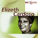 Bis - Cantores De Rádio/Elizeth Cardoso