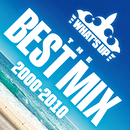 What's Up ~The Best Mix 2000-2010~/Various Artists