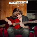 Hard To Be Alone/Barns Courtney