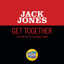 Get Together (Live On The Ed Sullivan Show, November 9, 1969)/Jack Jones