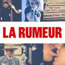 La rumeur/Calogero