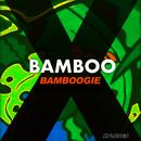 Bamboogie/Bamboo