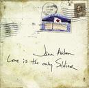 Love Is The Only Soldier/Jann Arden