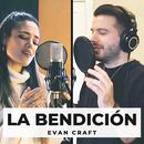 La Bendición (Bilingual) (feat. CRYS)/Evan Craft