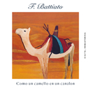 Como Un Camello En Un Canalon (Remastered)/Franco Battiato