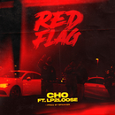 Red Flag (feat. Lp2Loose)/Cho