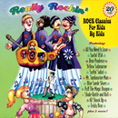 Really Rockin': Classic Rock For Kids By Kids/Various Artists