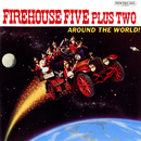 Around The World!/Firehouse Five Plus Two
