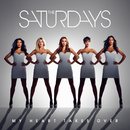 My Heart Takes Over/The Saturdays