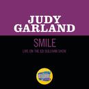 Smile (Live On The Ed Sullivan Show, April 14, 1963)/Judy Garland