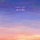 Weeds/Handsome Ghost