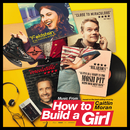 Music From How to Build a Girl (Original Motion Picture Soundtrack)/Various Artists