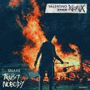 Trust Nobody (Valentino Khan Remix)/DJ Snake