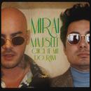 CHCI TĚ MÍT DO RÁNA (feat. Majself)/Mirai