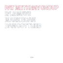 Pat Metheny Group/Pat Metheny Group