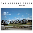 American Garage/Pat Metheny Group