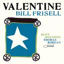 Valentine/Bill Frisell