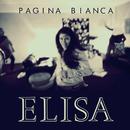 Pagina Bianca (Radio Version)/Elisa