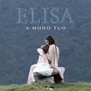 A modo tuo (Radio Edit)/Elisa