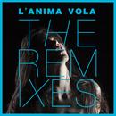 L'Anima Vola (The Remixes)/Elisa