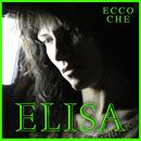 Ecco Che / Bridge Over Troubled Water/Elisa