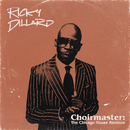 Choirmaster: The Chicago House Remixes/Ricky Dillard