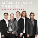 Kleine Wunder/Münchener Freiheit