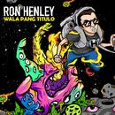 Wala Pang Titulo/Ron Henley