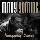 Hanggang Wakas/Mitoy Yonting